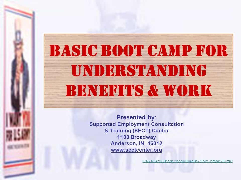 2 (Benefits Boot Camp)- SECT Fall In.Your in Boot Camp now!!.