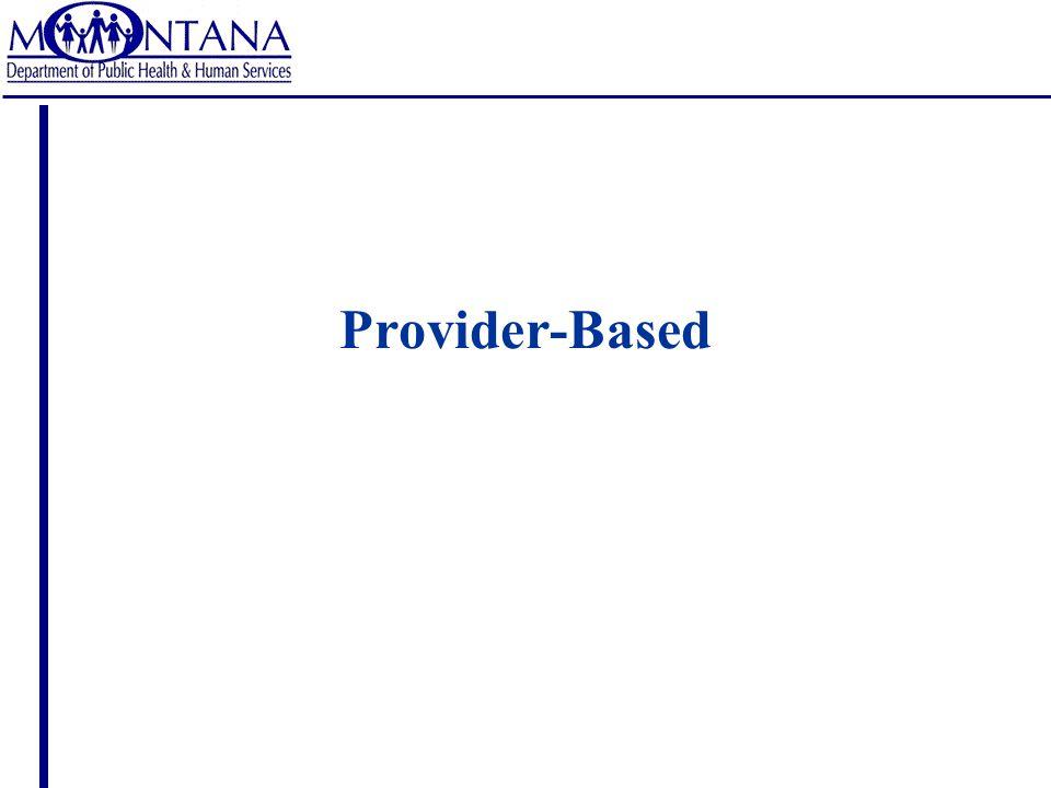 Provider-Based