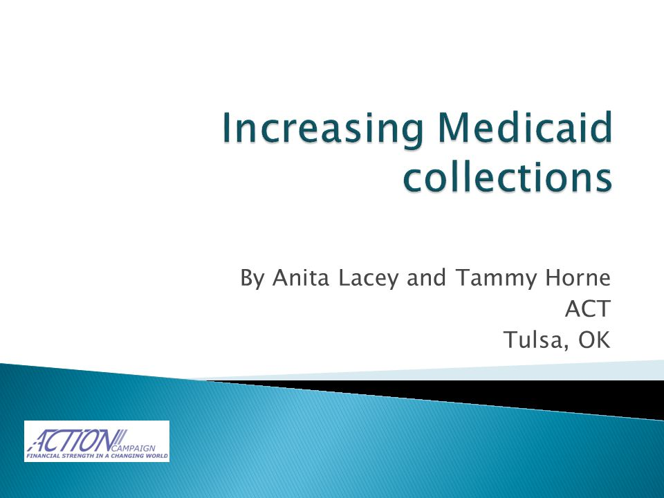  The accounting department sought to increase Medicaid collections by $300,000.
