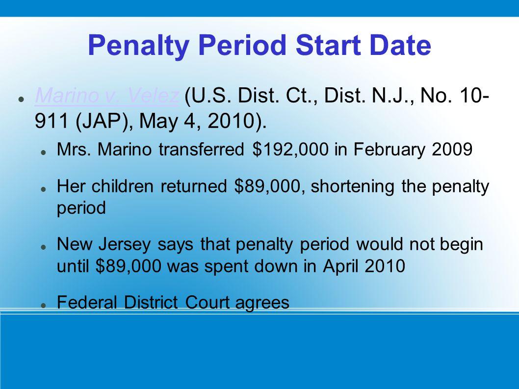 Penalty Period Start Date Marino v. Velez (U.S. Dist.
