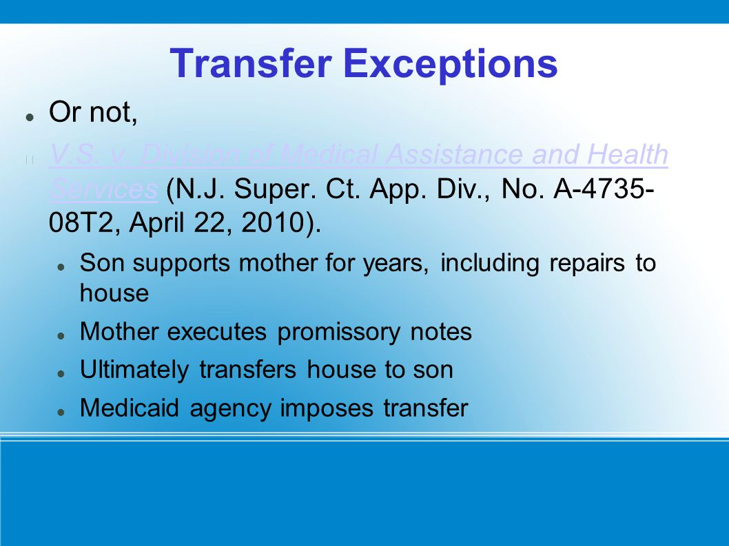 Transfer Exceptions Or not, V.S. v. Division of Medical Assistance and Health Services (N.J.