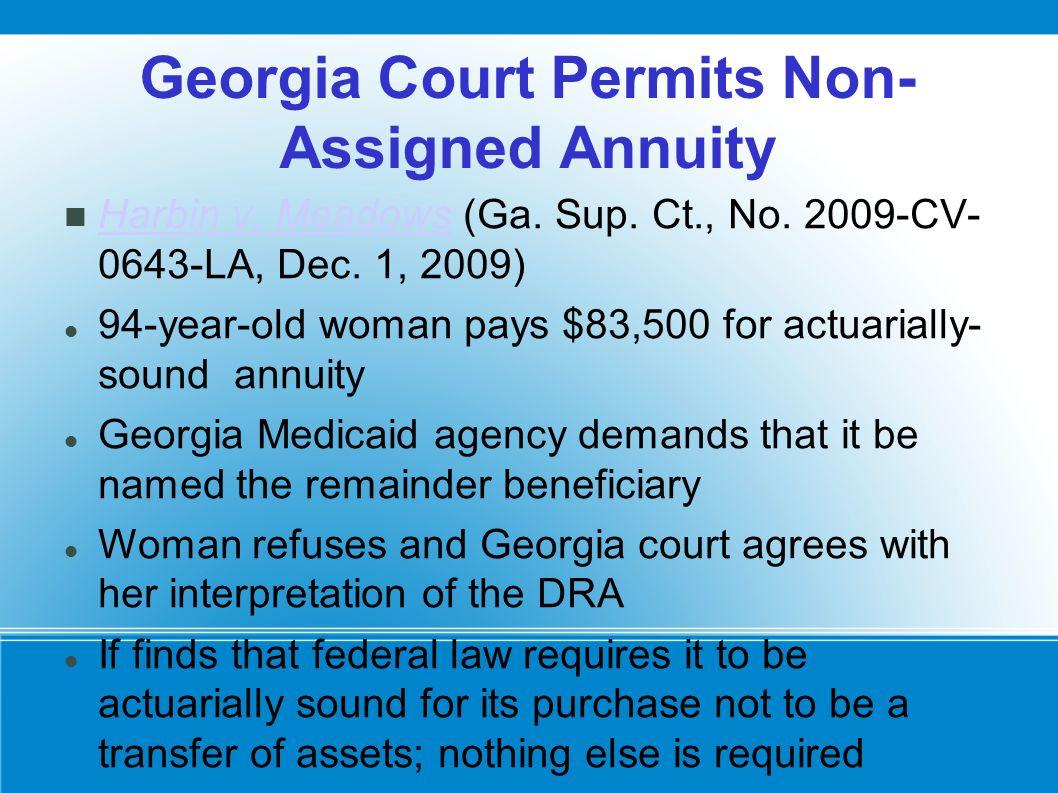 Georgia Court Permits Non- Assigned Annuity Harbin v.