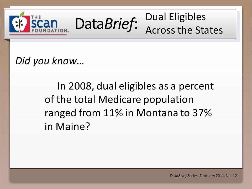 DataBrief: Did you know… DataBrief Series ● February 2011 ● No.