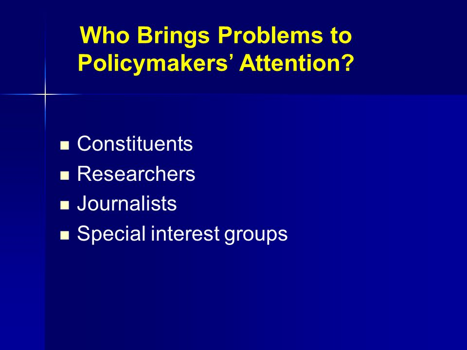 Who Brings Problems to Policymakers' Attention.