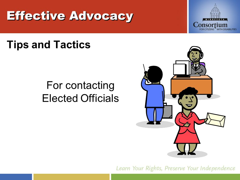 Effective Advocacy Tips and Tactics For contacting Elected Officials