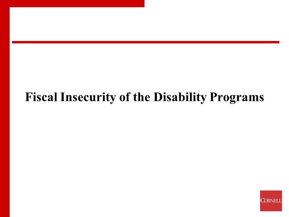 Fiscal Insecurity of the Disability Programs