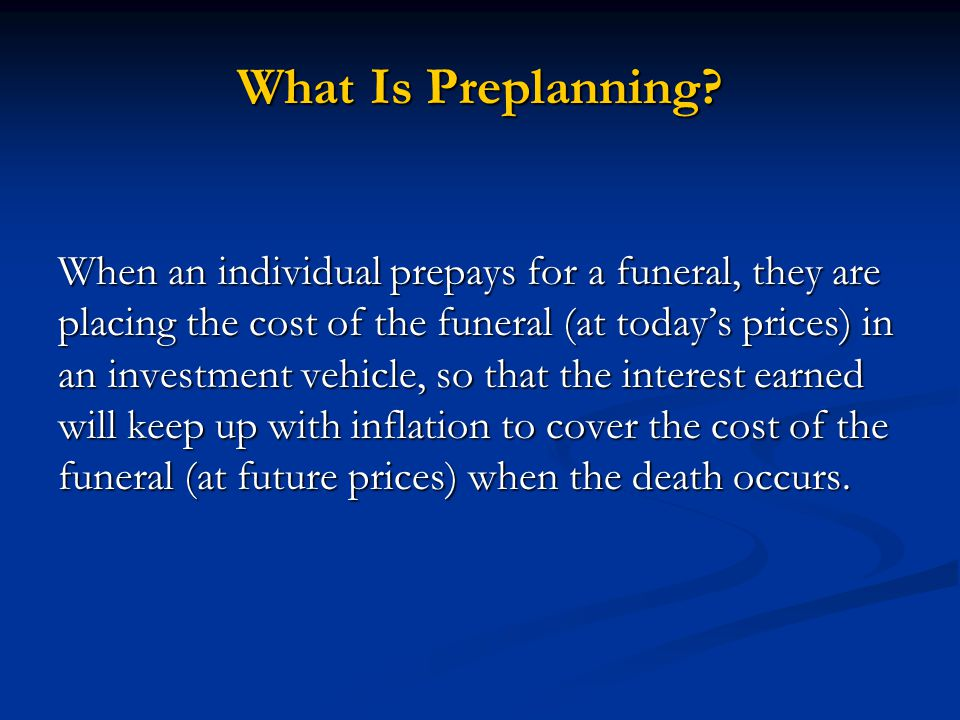What Is Preplanning.
