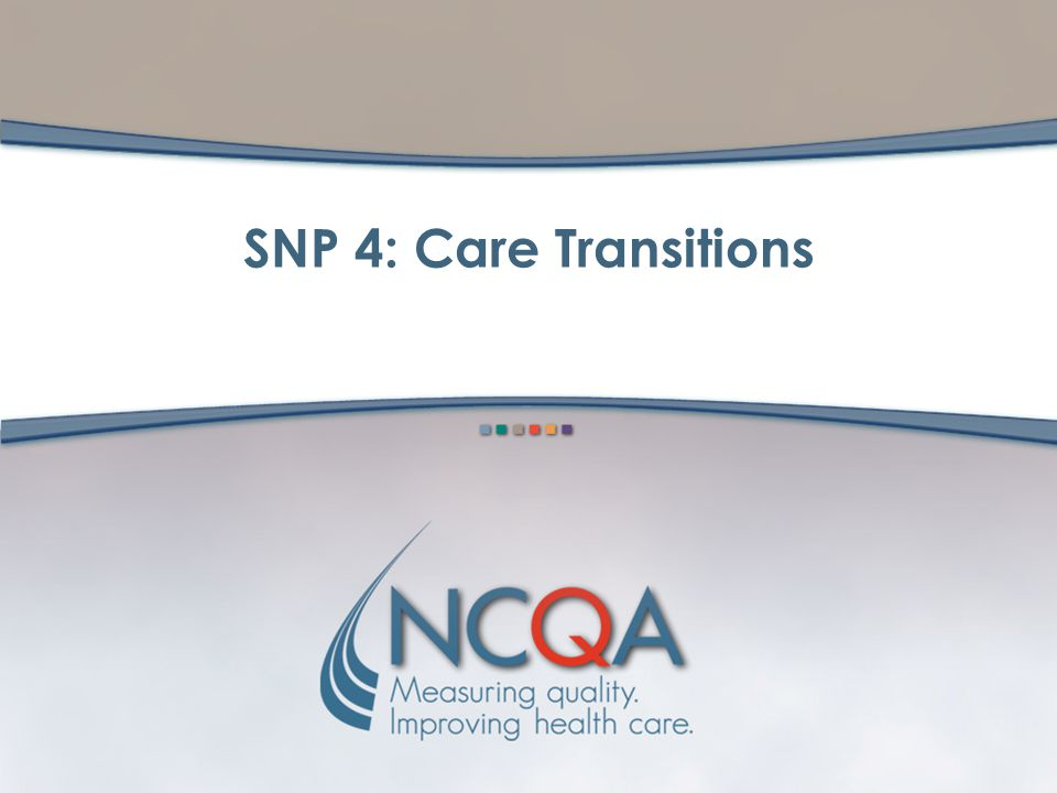 SNP 4: Care Transitions