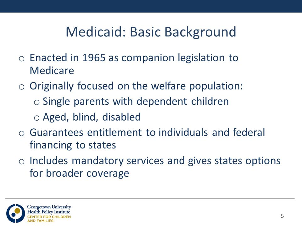 Children s Eligibility for Medicaid/CHIP By Income, January 2013 200-249% FPL (22 states) < 200% FPL (4 states) 250% or higher FPL (25 states, including DC) SOURCE: Based on the results of a national survey conducted by the Kaiser Commission on Medicaid and the Uninsured and the Georgetown University Center for Children and Families, 2013.