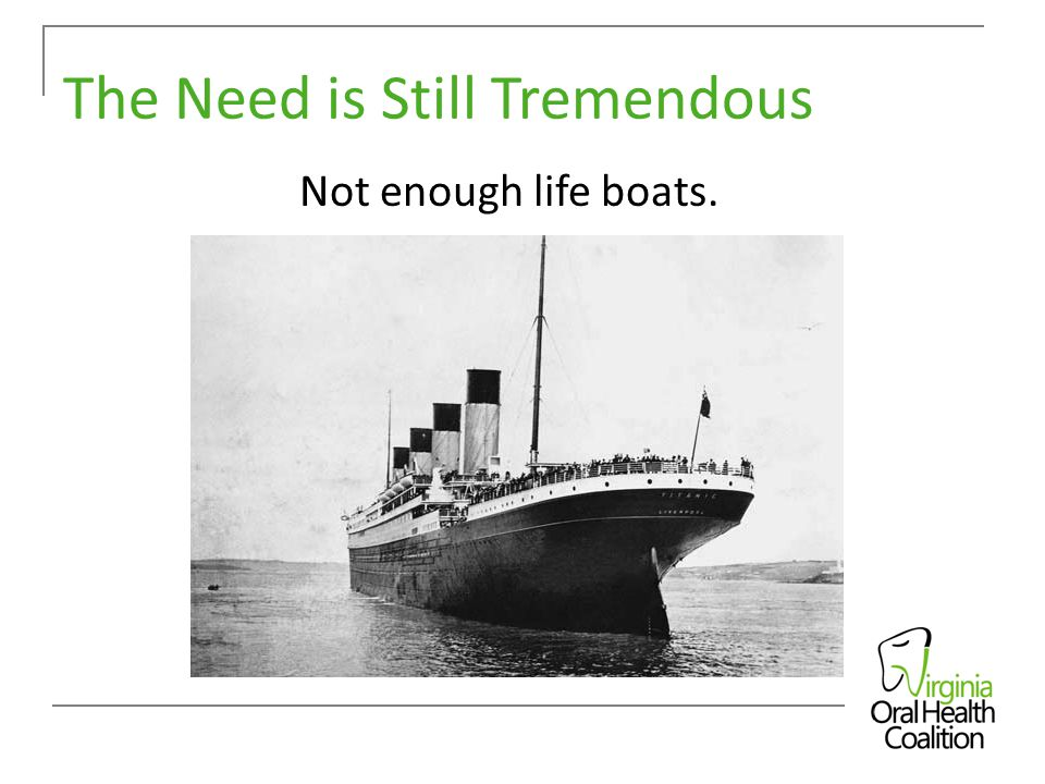 The Need is Still Tremendous Not enough life boats.
