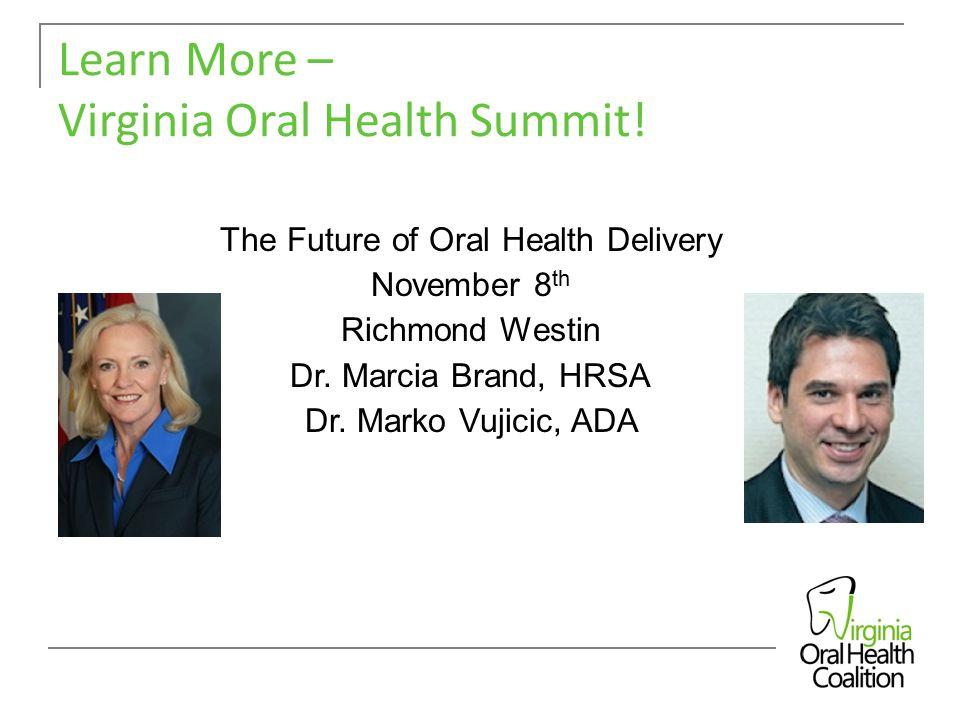 Learn More – Virginia Oral Health Summit.