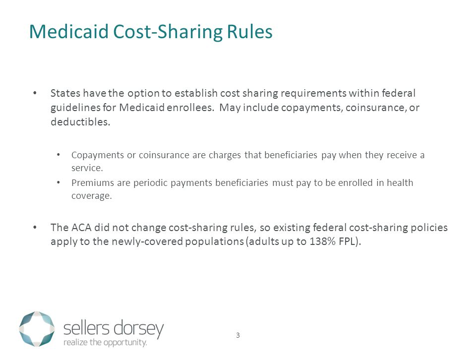 States have the option to establish cost sharing requirements within federal guidelines for Medicaid enrollees.