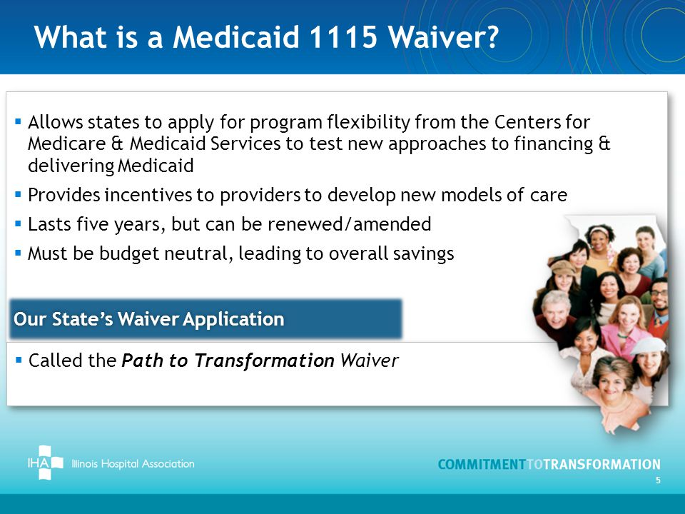 Four Pathways to Transformation State Waiver Application 6 Pathway 4 Pathway 1Pathway 2 Pathway 3 Goals: Better Health Outcomes Lower Costs Delivery System Transformation Population Health Workforce Home- & Community- Based Supports