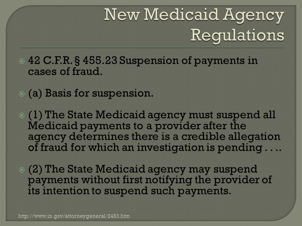  42 C.F.R. § 455.23 Suspension of payments in cases of fraud.
