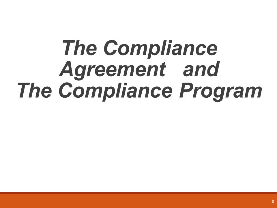 Defining Compliance  Compliance: the act or process of doing what you have been asked or ordered to do (the act or process of complying)  In compliance with: in the way that is required (by a rule, law, etc.) http://www.merriam- webster.com/dictionary/compliance WHO CAN GIVE AN EXAMPLE OF COMPLIANCE IN THE SSHSP.