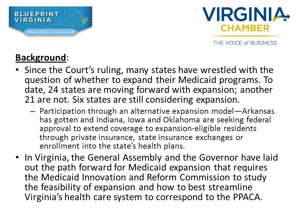Background: Since the Court's ruling, many states have wrestled with the question of whether to expand their Medicaid programs.
