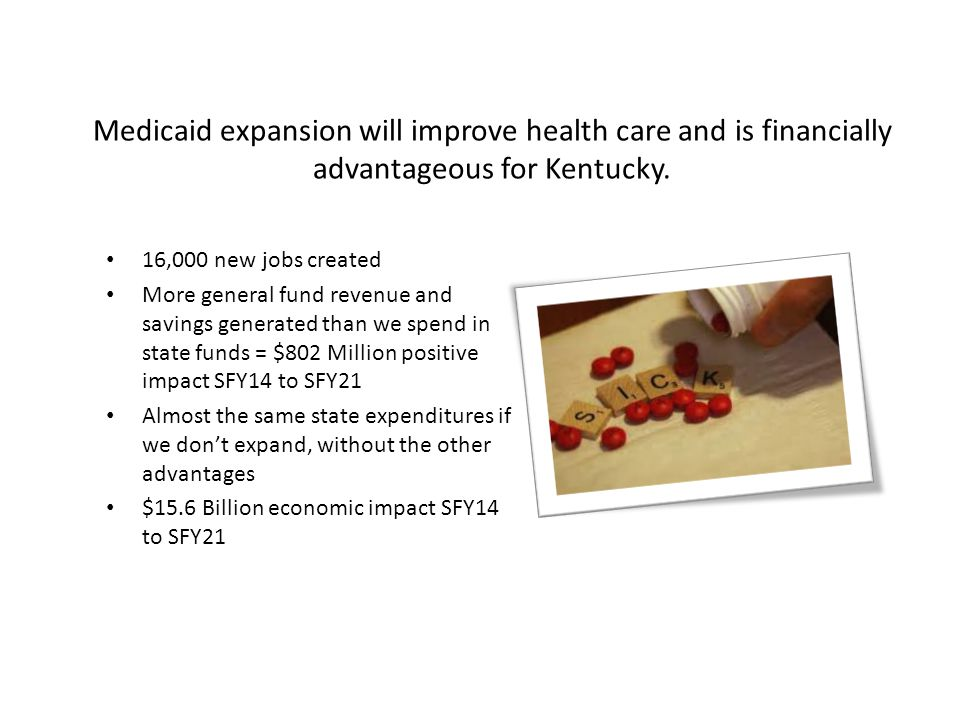 Medicaid expansion will improve health care and is financially advantageous for Kentucky.