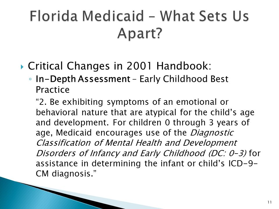  Critical Changes in 2001 Handbook: ◦ In-Depth Assessment – Early Childhood Best Practice 2.