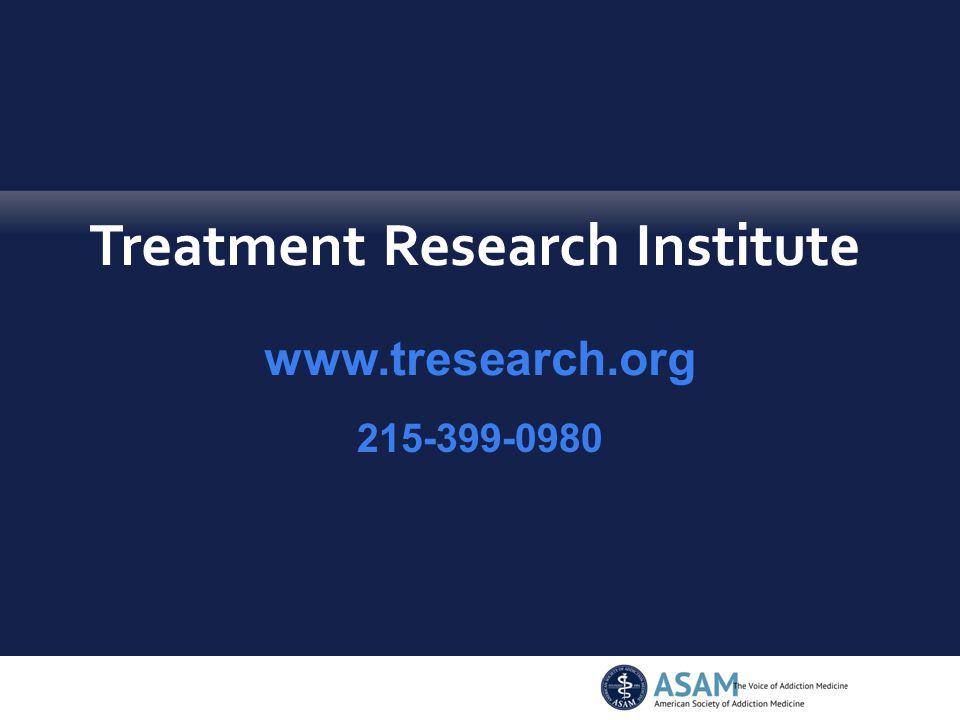 Treatment Research Institute www.tresearch.org 215-399-0980