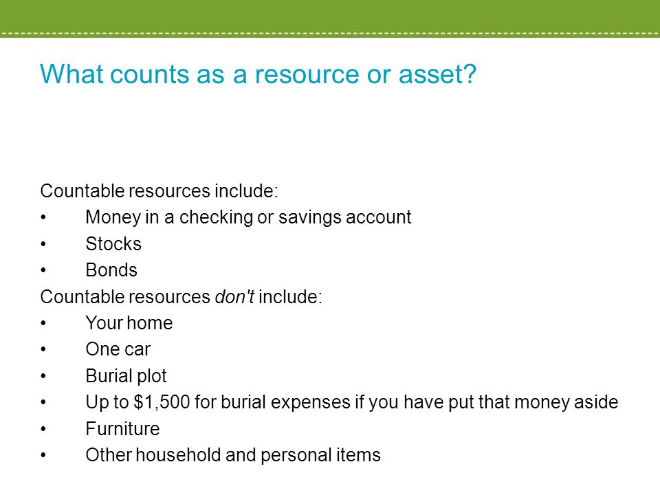 What counts as a resource or asset.