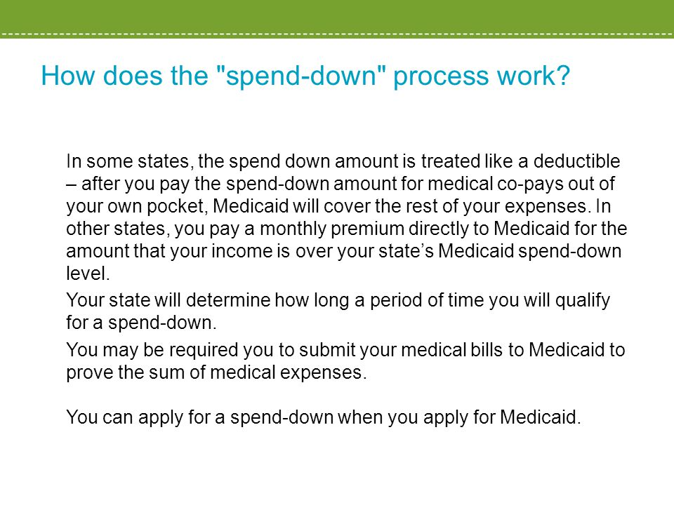 How does the spend-down process work.