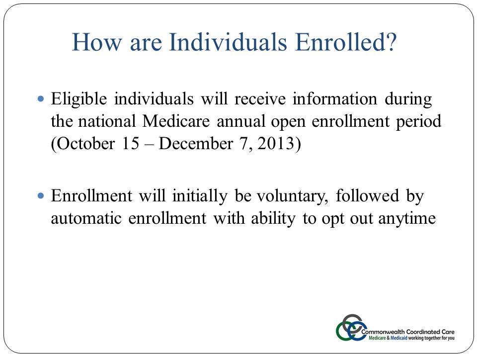 How are Individuals Enrolled.