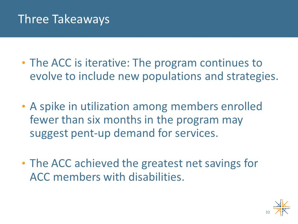 The ACC is iterative: The program continues to evolve to include new populations and strategies.