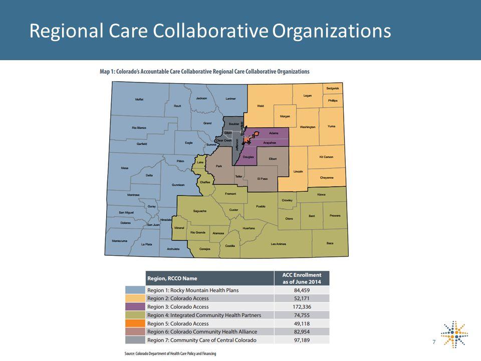 7 Regional Care Collaborative Organizations