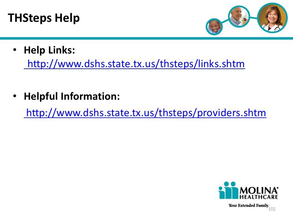 Headline Goes Here Item 1 Item 2 Item 3 THSteps Help Help Links: http://www.dshs.state.tx.us/thsteps/links.shtm http://www.dshs.state.tx.us/thsteps/li