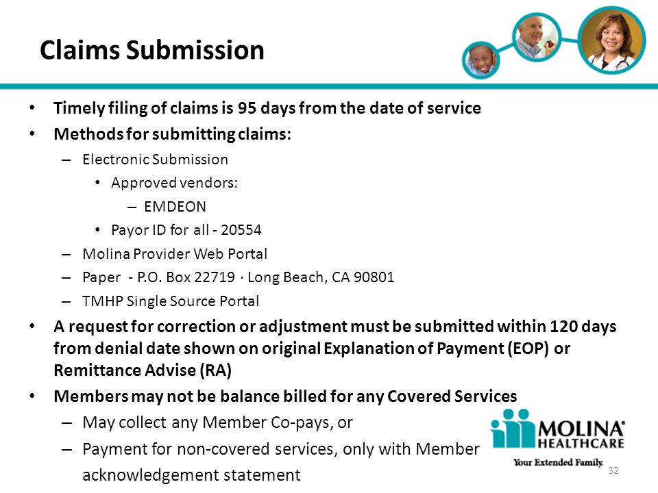 Headline Goes Here Item 1 Item 2 Item 3 Claims Submission Timely filing of claims is 95 days from the date of service Methods for submitting claims: –