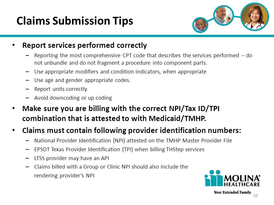 Headline Goes Here Item 1 Item 2 Item 3 Claims Submission Tips Report services performed correctly – Reporting the most comprehensive CPT code that de