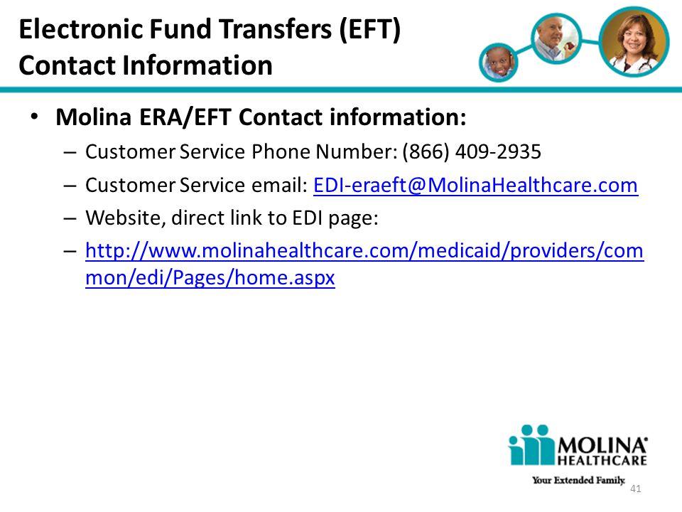 Headline Goes Here Item 1 Item 2 Item 3 Electronic Fund Transfers (EFT) Contact Information Molina ERA/EFT Contact information: – Customer Service Pho