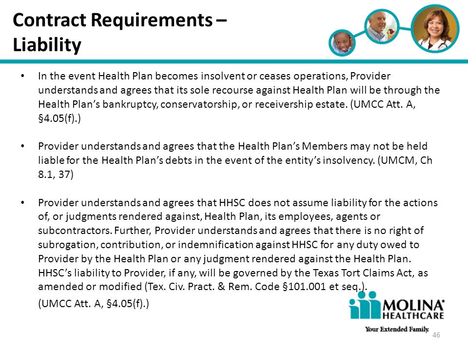 Headline Goes Here Item 1 Item 2 Item 3 Contract Requirements – Liability In the event Health Plan becomes insolvent or ceases operations, Provider un