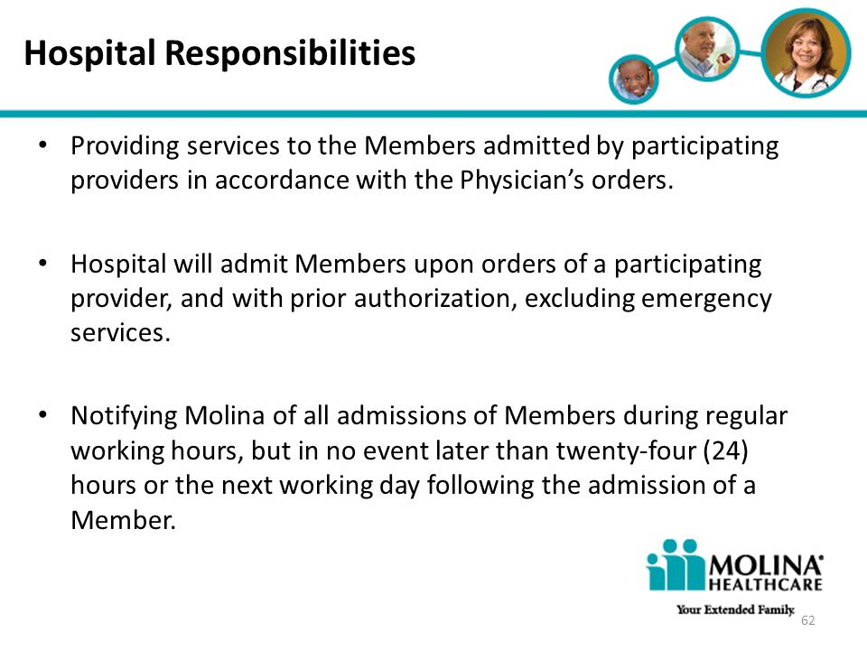 Headline Goes Here Item 1 Item 2 Item 3 Hospital Responsibilities Providing services to the Members admitted by participating providers in accordance