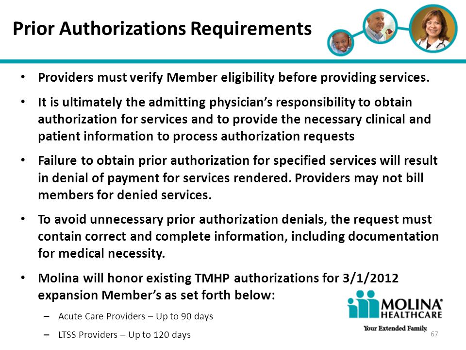 Headline Goes Here Item 1 Item 2 Item 3 Prior Authorizations Requirements Providers must verify Member eligibility before providing services. It is ul
