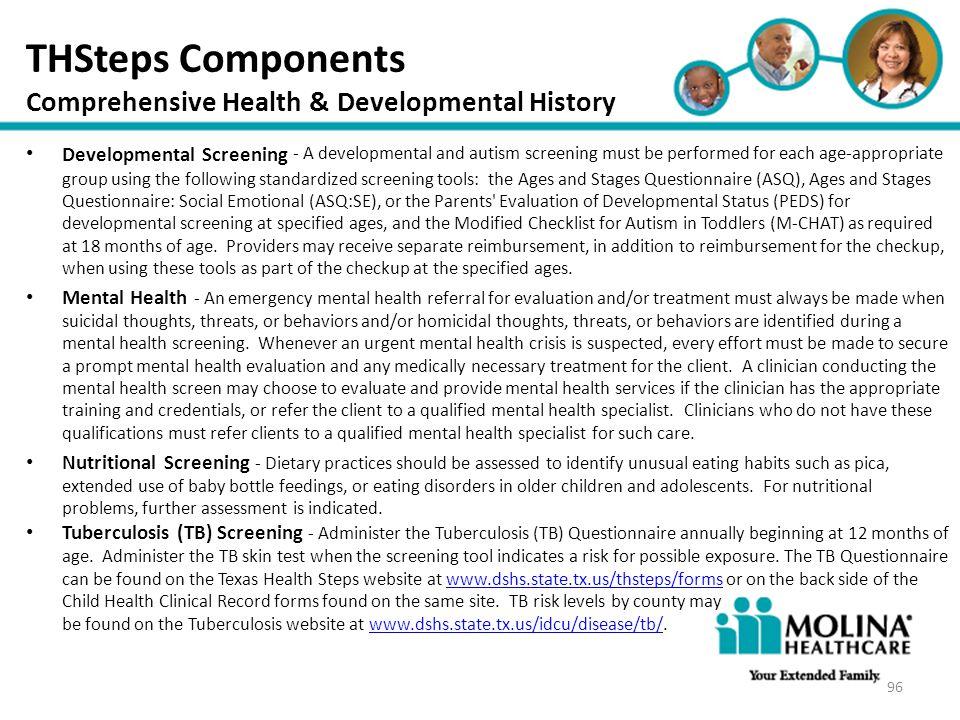 Headline Goes Here Item 1 Item 2 Item 3 THSteps Components Comprehensive Health & Developmental History 96 Developmental Screening - A developmental a