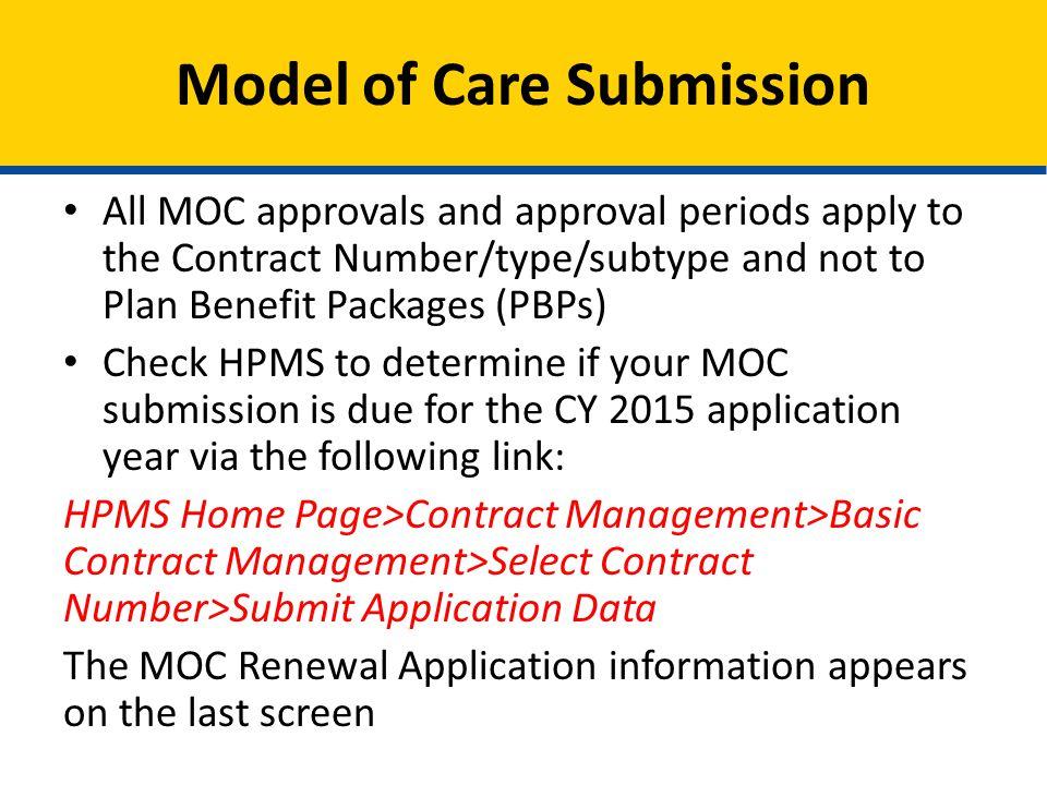 SNP MOC questions contact: SNP_Mail@cms.hhs.gov MMP MOC questions contact: MMCOcapsmodel@cms.hhs.gov Questions
