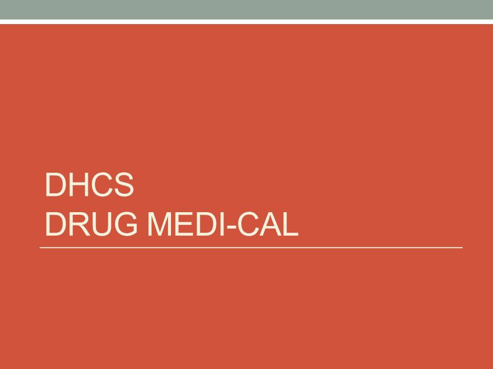 DHCS DRUG MEDI-CAL
