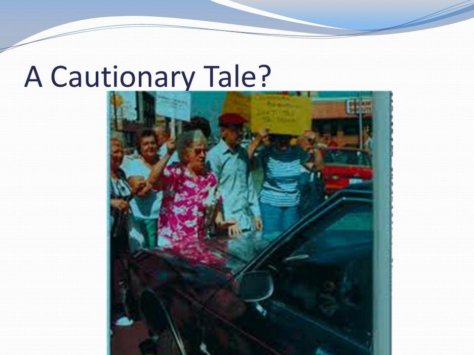 A Cautionary Tale
