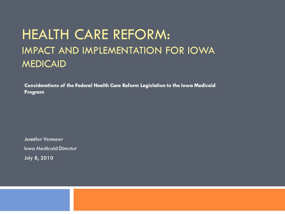 Health Care Reform Overview  The Patient Protection and Affordable Care Act (ACA, also known as Health Care Reform ) was signed into law March 23, 2010  This comprehensive health care reform bill is complex.