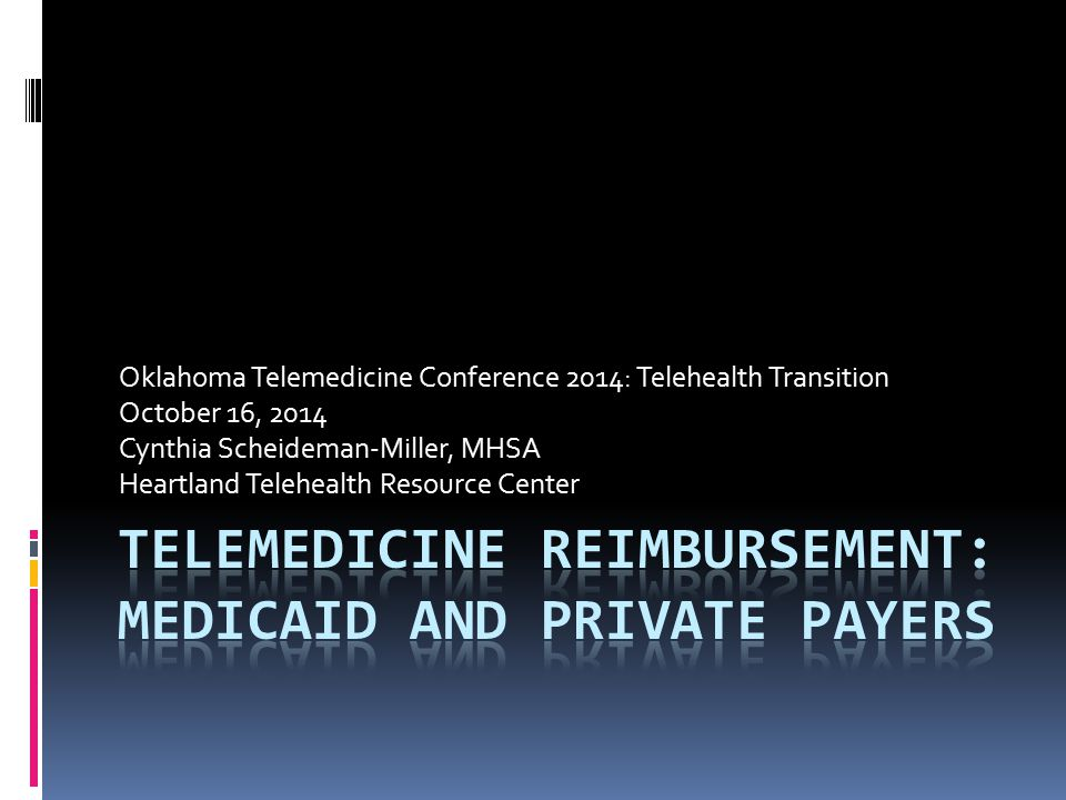Oklahoma Telemedicine Conference 2014: Telehealth Transition October 16, 2014 Cynthia Scheideman-Miller, MHSA Heartland Telehealth Resource Center