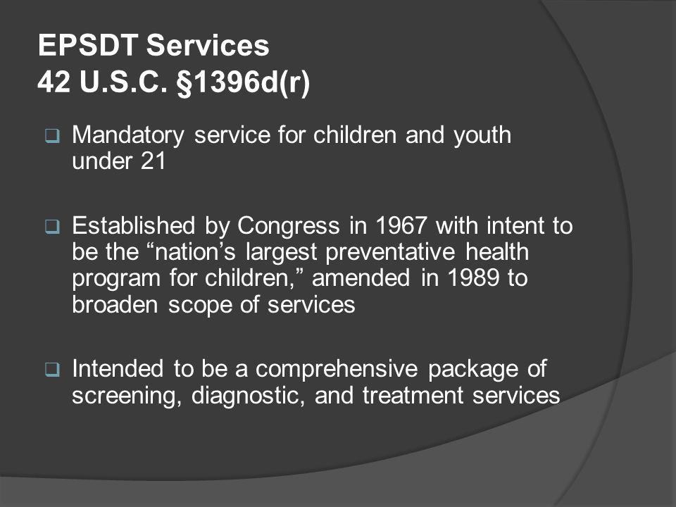 EPSDT Services 42 U.S.C.