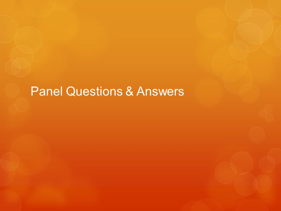 Panel Questions & Answers