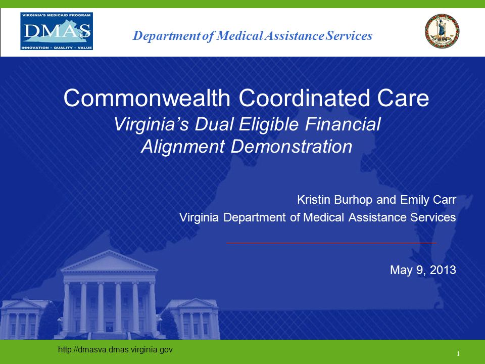 Virginia Demonstration Timeline DateHigh Level Activity March 2013-Finalize MOU and RFP -Finalize State Plan Amendment and Waiver amendment April-Discuss MOU with CMS -Publish RFA -Develop Education and Outreach Plan -Submit State Plan Amendment May-Responses due from MCOs (mid-month) -Release data book - Begin Development of Readiness Review Documents June-Announce Selected MCOs - Publish draft rates July-Submit outreach and planning grant to CMS -Finalize rates -Begin Readiness Review -Draft 3-way contract 22