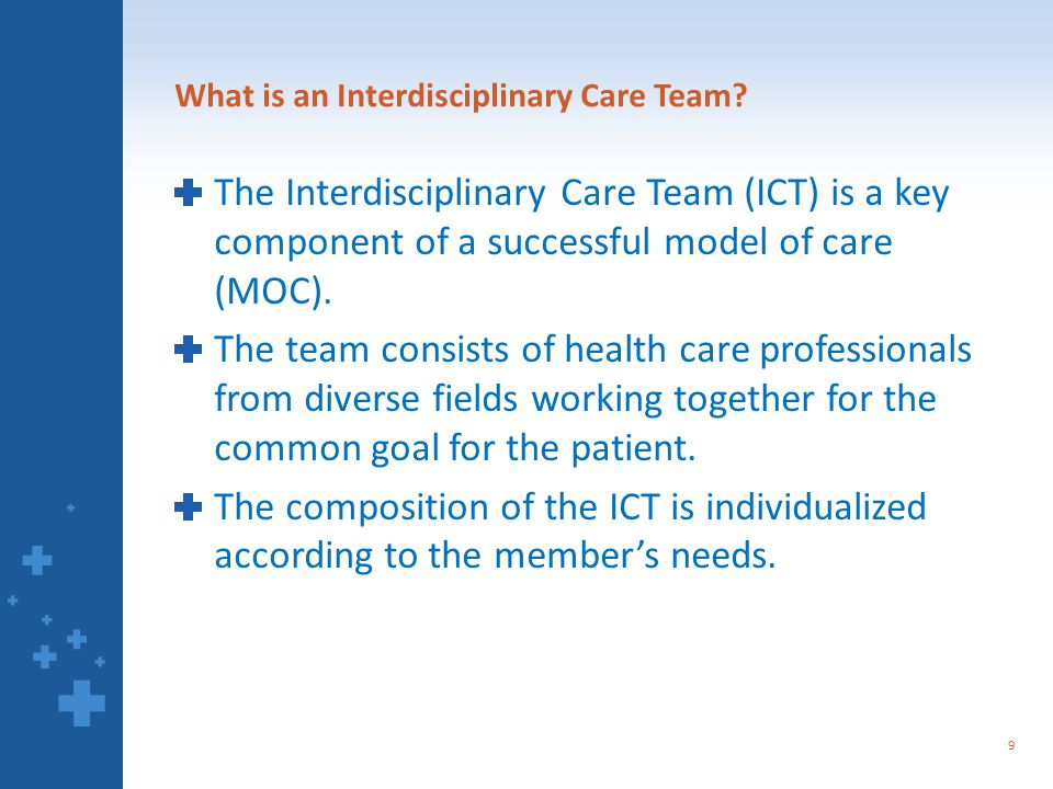 What is an Interdisciplinary Care Team.
