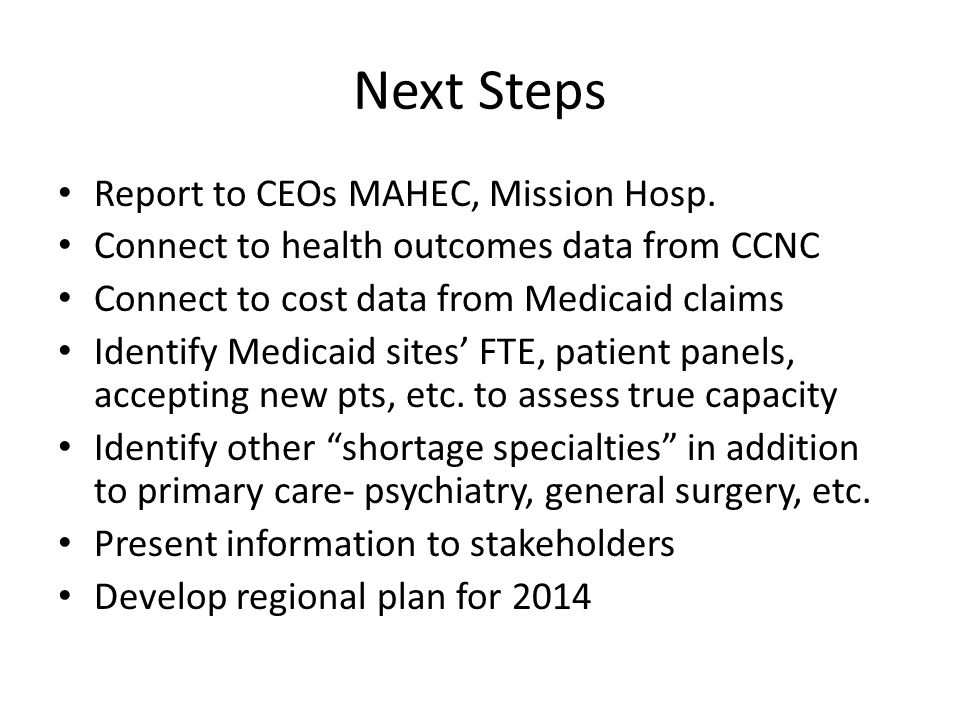 Next Steps Report to CEOs MAHEC, Mission Hosp.