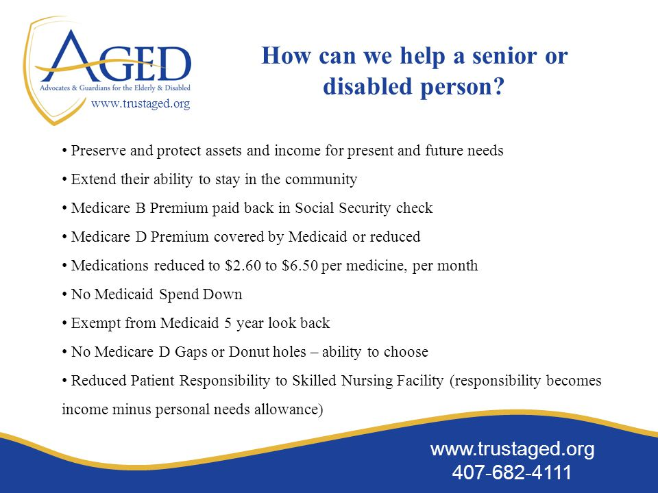 www.trustaged.org 407-682-4111 www.trustaged.org How can we help a senior or disabled person.