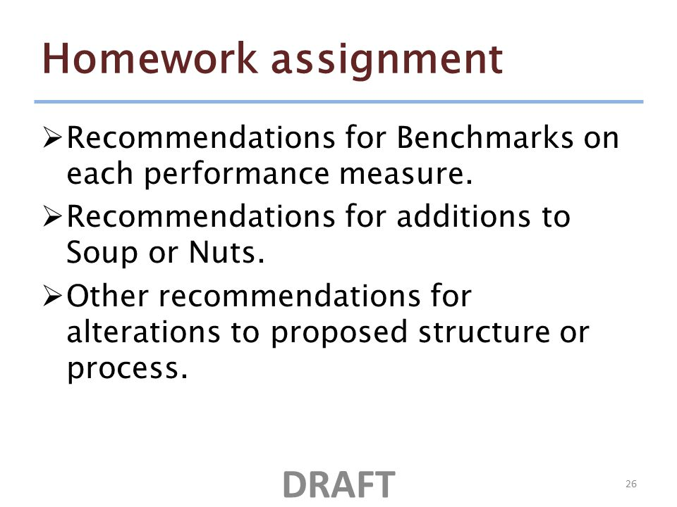 Homework assignment  Recommendations for Benchmarks on each performance measure.