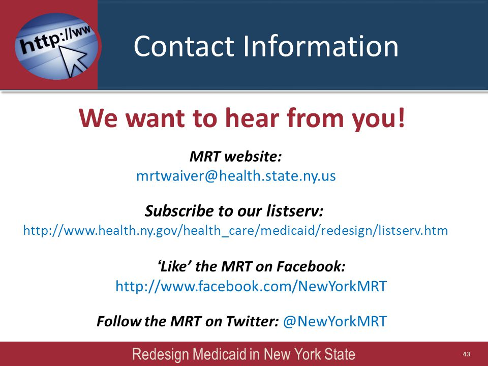 Contact Information We want to hear from you.