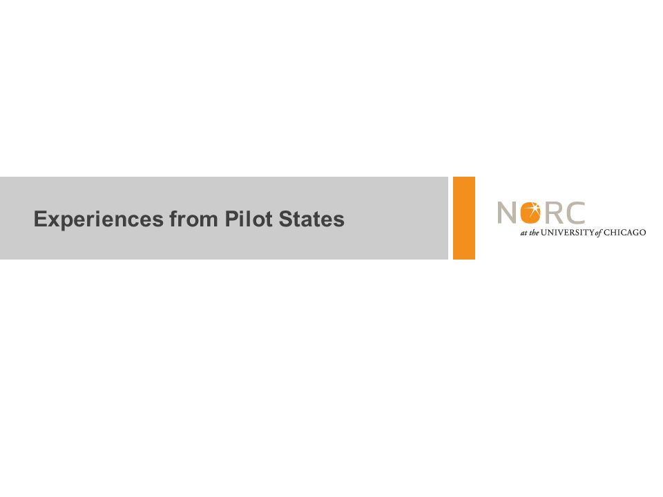 Experiences from Pilot States